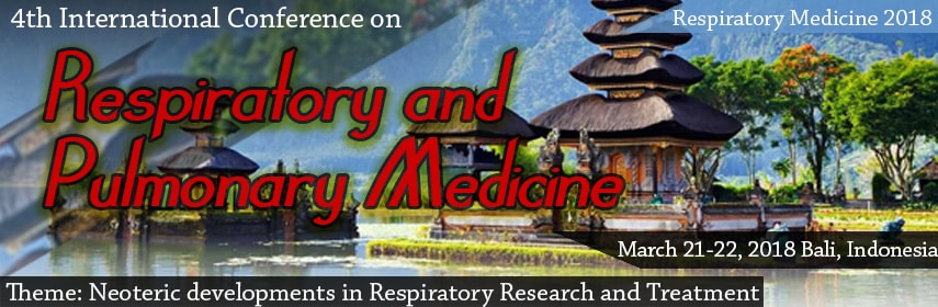 4thInternational Conference on Respiratory and Pulmonary Medicine - Respiratory 2018