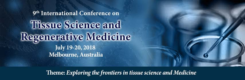- Tissue Science Congress 2018