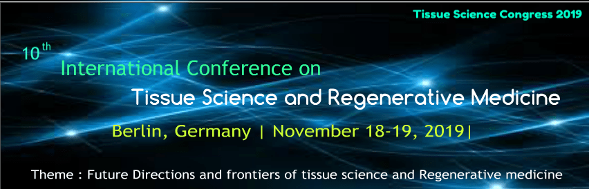 Tissue Science Congress 2019| Tissue Science Congress| Microbiology