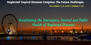 Neglected Tropical Diseases Congress: The Future Challenges , Dubai,UAE