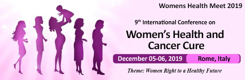 Home Page Banner of 9th International Conference on  Women's Health and Cancer Cure - Womens Health Meet 2019
