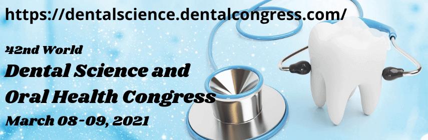 Dental Science Congress 2020 - DENTAL SCIENCE CONGRESS 2021