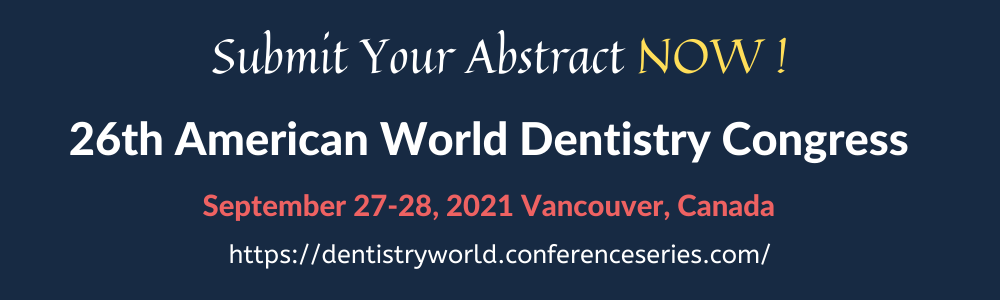 - Dentistry World 2021