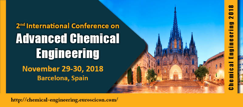 Chemical Engineering Conferences | Chemical Engineering 2018