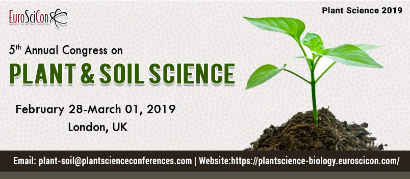 Plant Science Conferences | Plant Science 2019 | Plant Biology ...
