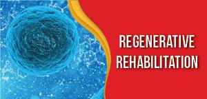 Regenerative Rehabilitation