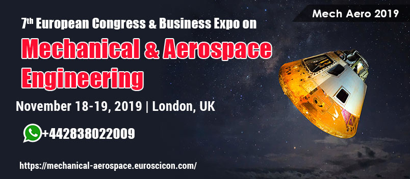 Mechanical Engineering Conferences 2019 | Aerospace