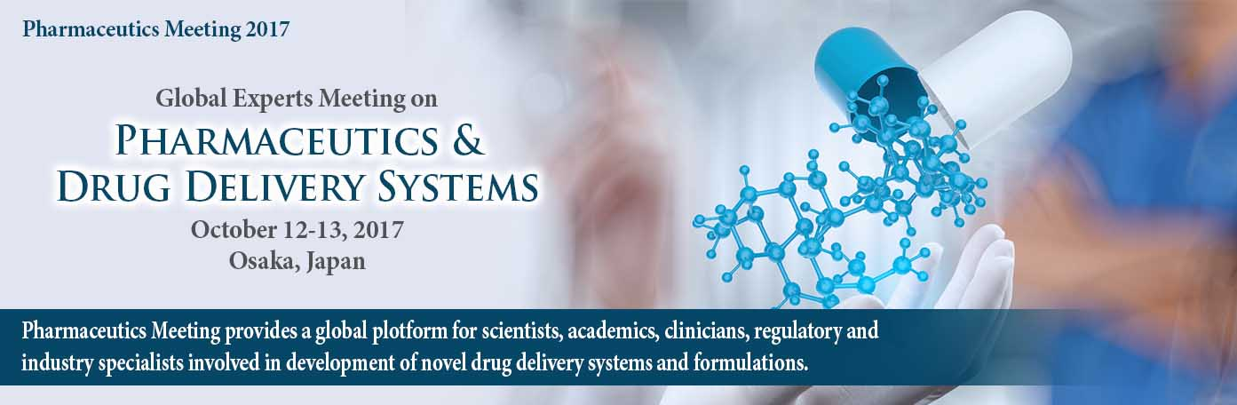 Pharmaceutics & Drug Delivery Systems 2017 -Pharmaceutics Meeting 2017