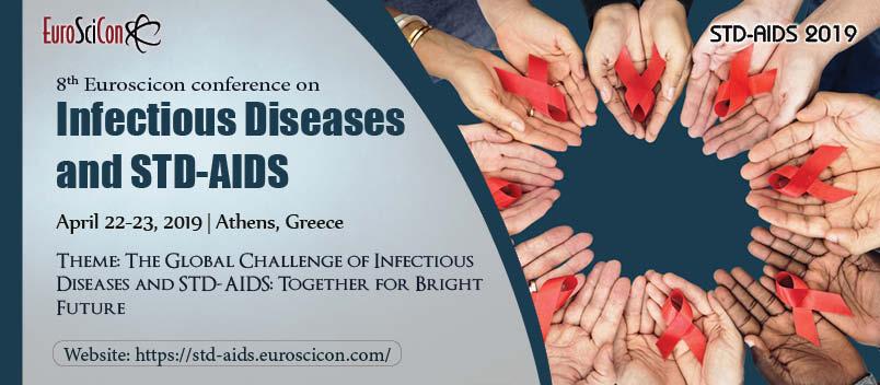Infectious diseases  STD-AIDS  2019  Athens   Greece  EuroSciCon
