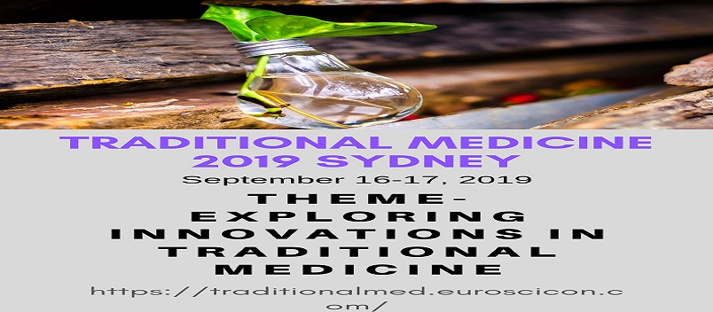 Traditional Medicine 2019 |Traditional Medicine Conferences