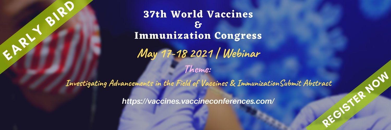 Vaccines Webinar - Vaccines & Immunization 2021